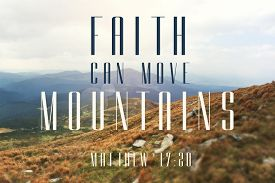 Mountains Landscape With Sunlight With Quote From Bible: Faith Can Move Mountaines