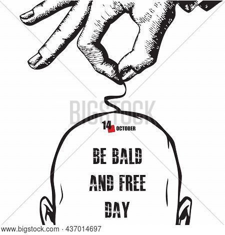 The Calendar Event Is Celebrated In October - Be Bald And Free Day