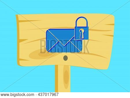 Sending Encrypted E-mail Protection Blue Secure Mail Internet Symbol On Wooden Sign. Cartoon Vector