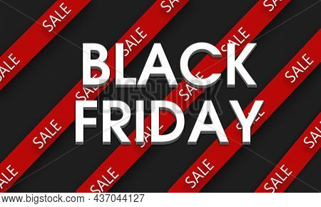 Black Friday Sale Sign With Red Ribbons On Black Background. Black Friday Concept. Black Friday Sale