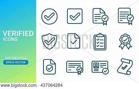 Verified Icons Set In Outlined Style. Suitable For Design Element Of Document Certification And Iden