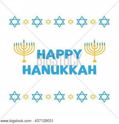 Happy Hanukkah Cartoon Style Greeting Card, Vector Illustration With David Stars Borders And Menorah