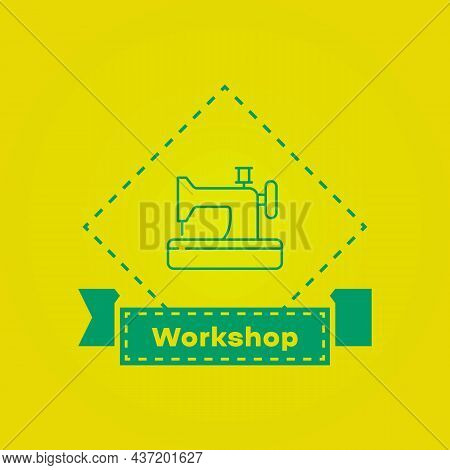 Sewing Machine Or Craft Colored Icon. Workshop Concept. Embroidery Sign. Linear Icons. Trendy Flat I