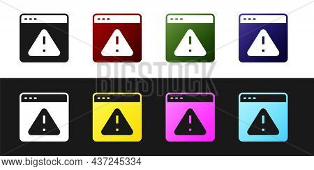 Set Browser With Exclamation Mark Icon Isolated On Black And White Background. Alert Message Smartph