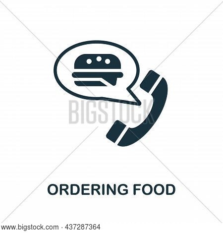 Ordering Food Icon. Monochrome Sign From Home Rest Collection. Creative Ordering Food Icon Illustrat