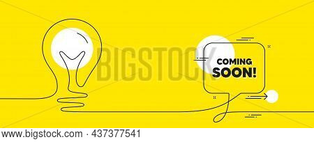 Coming Soon Text. Continuous Line Idea Chat Bubble Banner. Promotion Banner Sign. New Product Releas