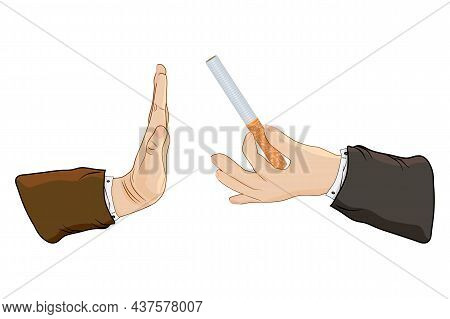 Hand With Cigarette And Hand Gesture To Reject Proposal Smoke Isolated On White Background. Hand Giv