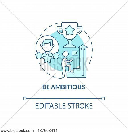Be Ambitious Blue Concept Icon. Personality Trait For Professional Businessman. Career Advancement A