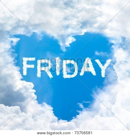 Friday Time Happy For Holiday Concept