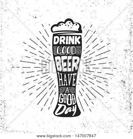 Hand drawn vintage label with beer bocal, sunburst and lettering. Vector typography illustration for t-shirt or bag print, badges and logo design.