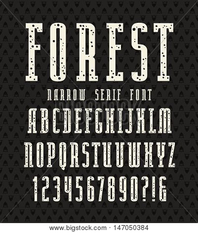 Narrow serif font with speckled texture. Bold face. White print on black background