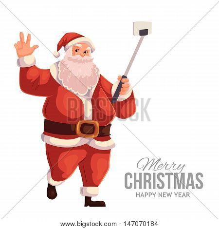Cartoon style Santa Claus making selfie, Christmas vector greeting card. Full length portrait of Santa making selfie, greeting card template for Christmas eve
