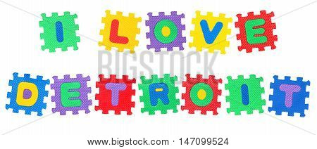 Message I Love Detroit from letters puzzle isolated on white background.
