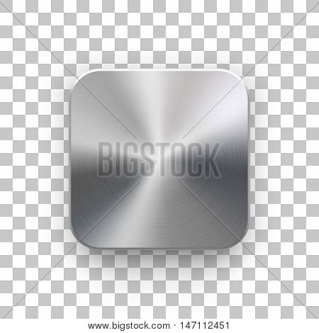 Metal blank app icon, technology button template with brushed texture, chrome, silver, steel, realistic shadow and transparent background for web sites, interfaces, UI, applications, apps. Vector.