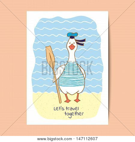 Funny fat goose sailor with the paddle. Greeting card design. Vector illustration.
