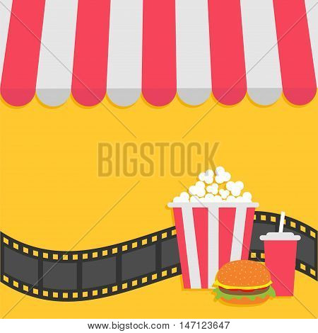 Popcorn hamburger and soda with straw. Film strip. Cinema icon. Striped store awning for shop marketplace cafe restaurant. Red white canopy roof. Flat design Yellow background. Vector illustration
