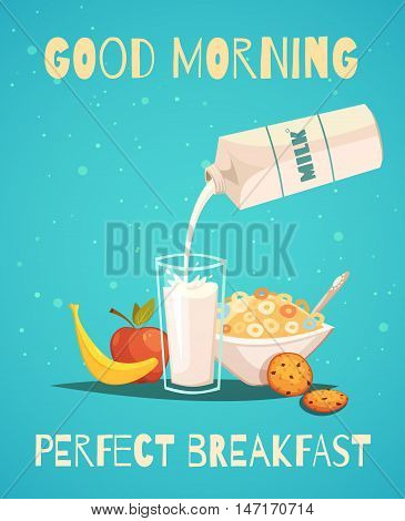 Perfect breakfast poster in retro style with good morning wishing and healthy food icons set of milk fruit and cereal flat vector illustration
