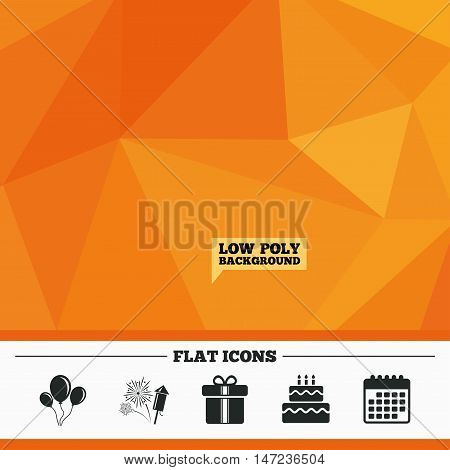 Triangular low poly orange background. Birthday party icons. Cake and gift box signs. Air balloons and fireworks symbol. Calendar flat icon. Vector