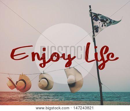 Enjoy Life Pleasure Satisfaction Happiness Concept poster