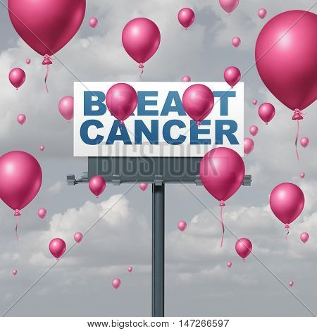 Breast cancer concept for awareness and treatment as a medical symbol to beat mammary gland tumor growth as a medicine cure and treatment hope icon with pink balloons covering a billboard sign text as a 3D illustration.
