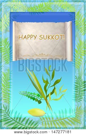 Congratulation to the holiday Sukkot, palm, willow, myrtle , etrog - symbols and attributes of jewish holiday, with an inscription in english: a happy Sukkot