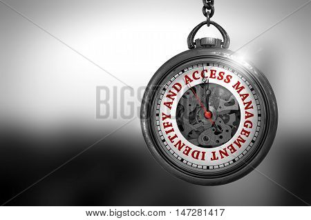 Identify And Access Management Close Up of Red Text on the Vintage Pocket Clock Face. Business Concept: Pocket Watch with Identify And Access Management - Red Text on it Face. 3D Rendering.