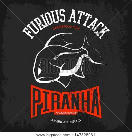 Vintage piranha old grunge effect tee print vector design. Web graphics stylized banner. Premium quality superior American retro logo concept. Shabby dangerous fish t-shirt emblem.
