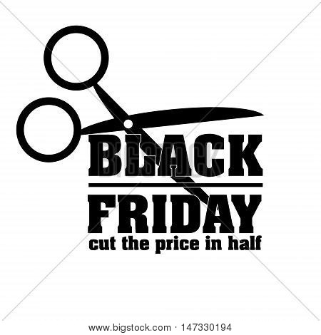 black friday cut price Black Friday sale inscription design template. Black Friday banner. Vector illustration. black friday cut price eps10 graphic