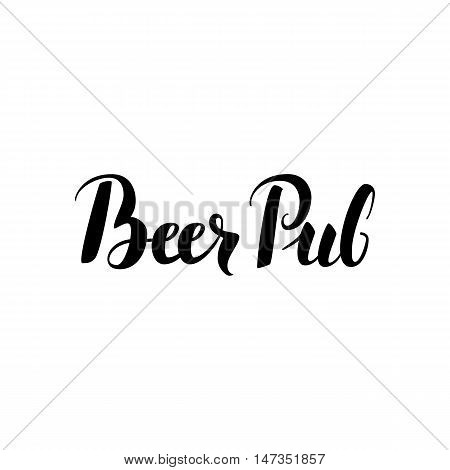 Beer Pub Calligraphy. Vector Illustration of Ink Brush Cursive Text Isolated over White Background. Lettering Card.