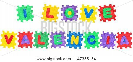 Message I Love Valencia from letters puzzle isolated on white background.