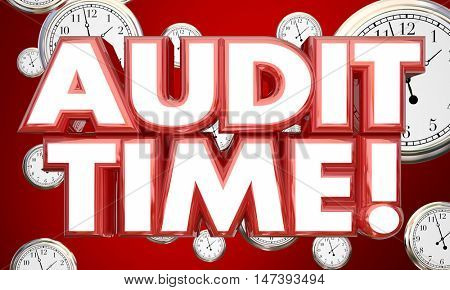 Audit Time Tax Accounting Review Clocks 3d Illustration