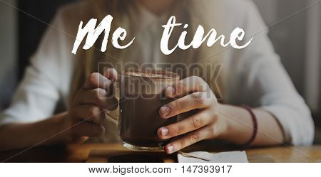 Me Time Free Happiness Leisure Plan Relaxation Concept