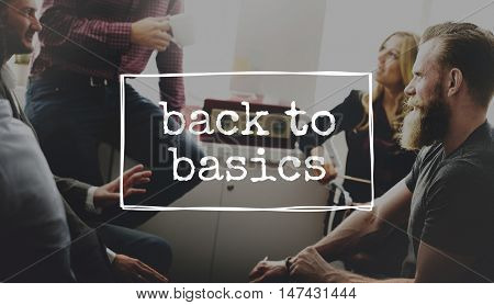 Back to Basic General Primary Essential Important Fundamental Concept