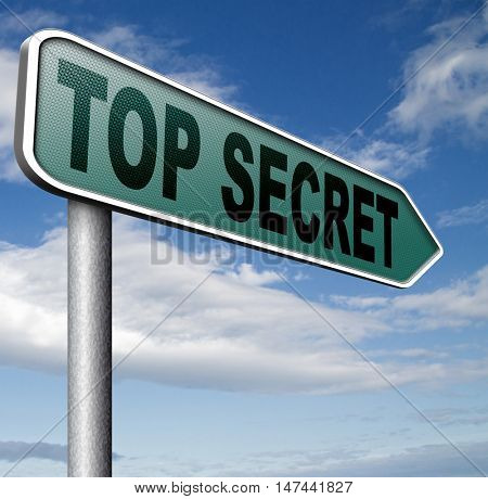 top secret confidential and classified information private property or information sign  3D illustration