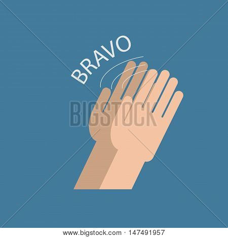 two hands applauding. Style image in flat style. bravo inscription