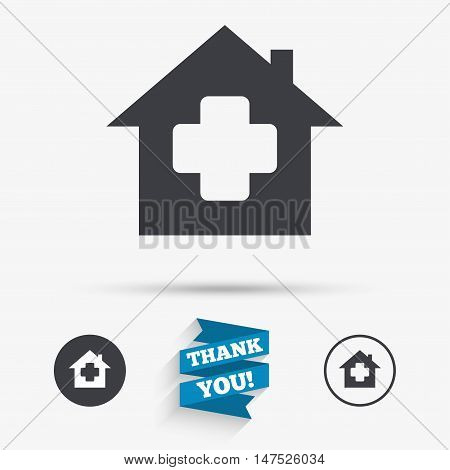 Medical hospital sign icon. Home medicine symbol. Flat icons. Buttons with icons. Thank you ribbon. Vector