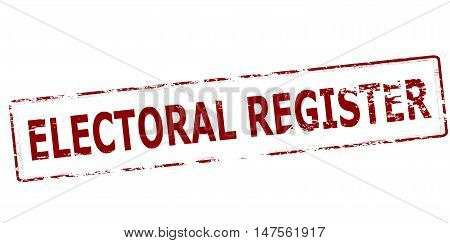 Rubber stamp with text electoral register inside vector illustration