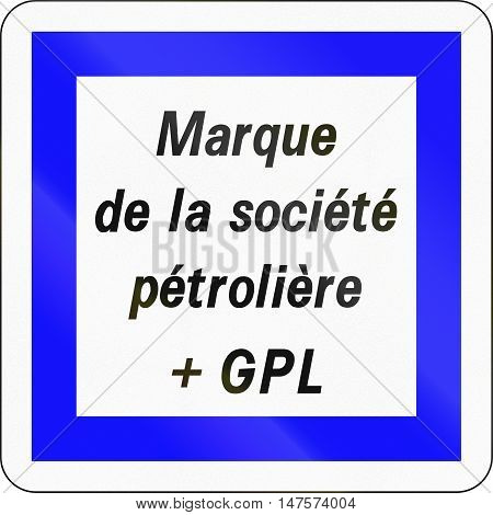 Road Sign Used In France - Brand Of Petrol Company With Lpg