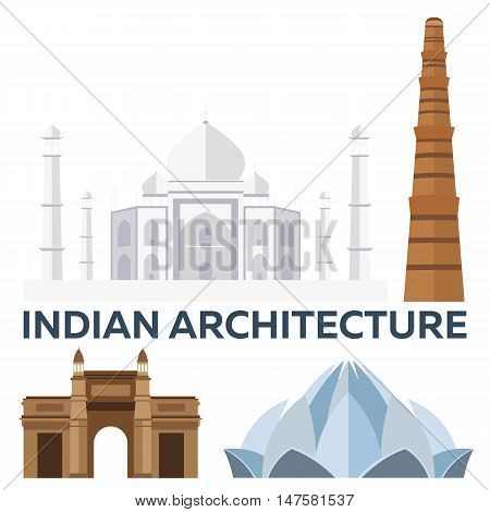 Indian Architecture. Modern flat design. Taj mahal, Lotus temple, gateway of India, Qutab Minar