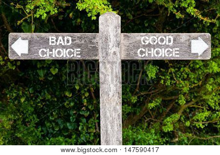 Bad Choice Versus Good Choice Directional Signs