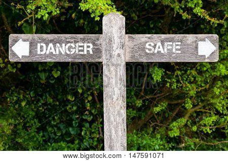Danger Versus Safe Directional Signs