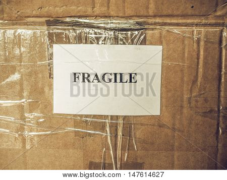 Vintage Looking Fragile Sign