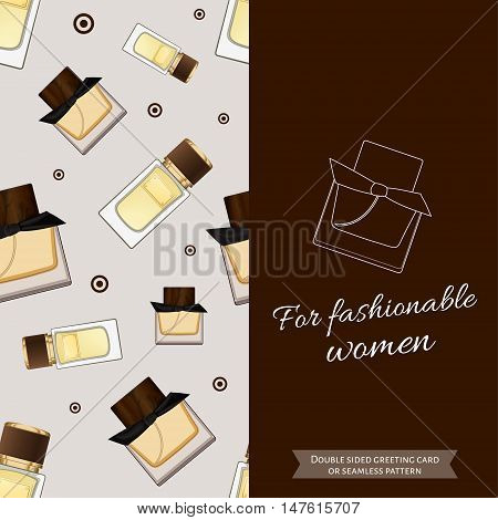 Double sided modern greeting card for fashionable women. Seamless pattern. Women fragrance. Eau de toilette. Perfume for female. Vector illustration