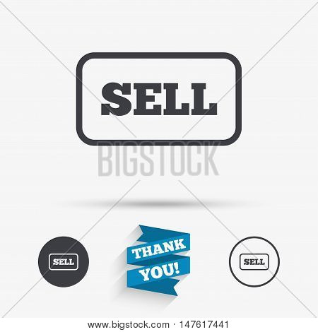 Sell sign icon. Contributor earnings button. Flat icons. Buttons with icons. Thank you ribbon. Vector