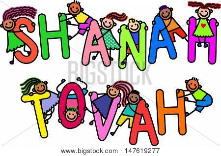 A group of happy stick children climbing over letters of the alphabet that spell out the words SHANAH TOVAH.