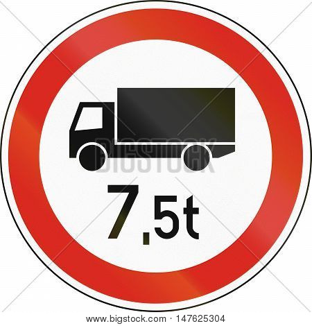 Road Sign Used In Hungary - No Lorries Weighing More Than 7,5 Tons