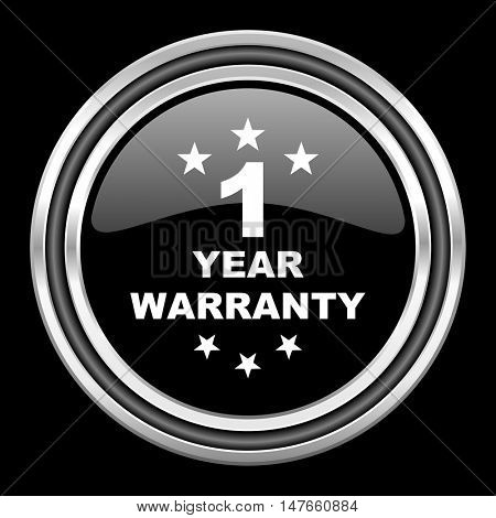 warranty guarantee 1 year silver chrome metallic round web icon on black background