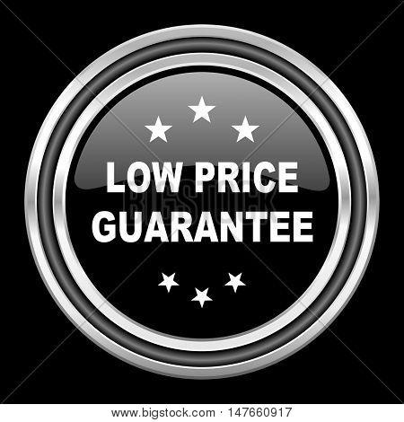 low price guarantee silver chrome metallic round web icon on black background