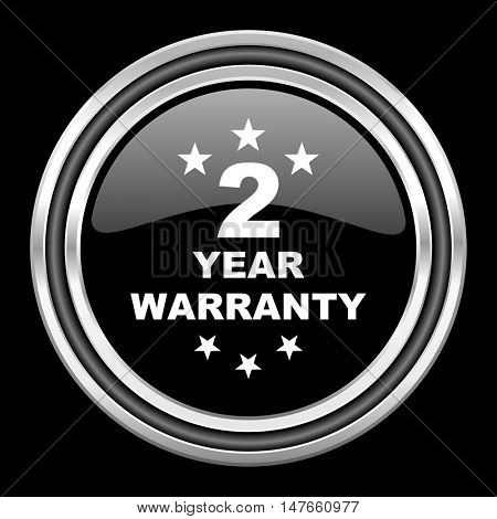warranty guarantee 2 year silver chrome metallic round web icon on black background