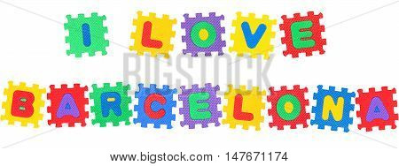 Message I Love Barcelona from letters puzzle isolated on white background.